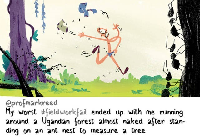 Text - eprofmarkreed My worst fieldworkfail ended up with me running around a Ugandan forest almost naked after stan- ding on an ant nest to measure a tree
