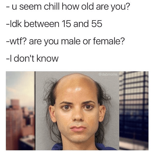 Funny meme about a picture where you can't tell the person's age or sex.