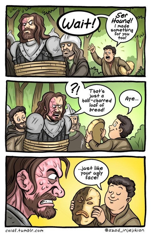Brutal Game of Thrones webcomic making fun of Ser Hound's face.