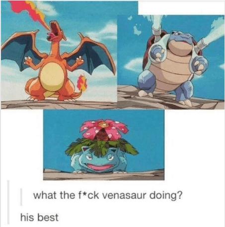 Cartoon - what the f*ck venasaur doing? his best