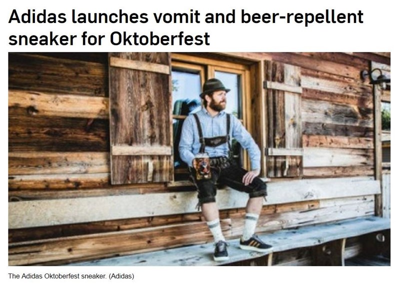 Strange news headline about Adidas launching vomit and beer-repellent sneaker for Oktoberfest.