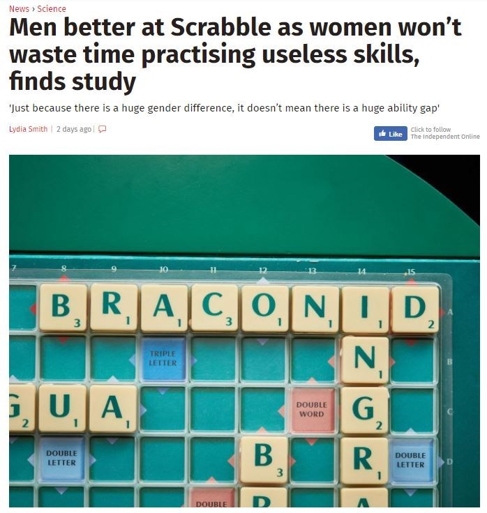 Headline that says men are better at Scrabble because woman won't waste time practising useless skills.