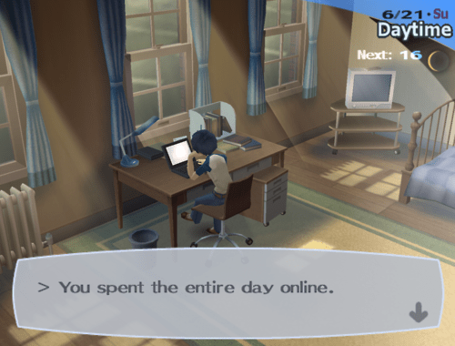 Room - 6/21 Su Daytime Next: 16 > You spent the entire day online.