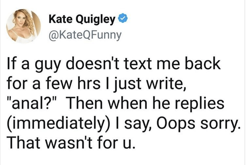 Funny meme of girl who has perfect way to get a guy to text back.