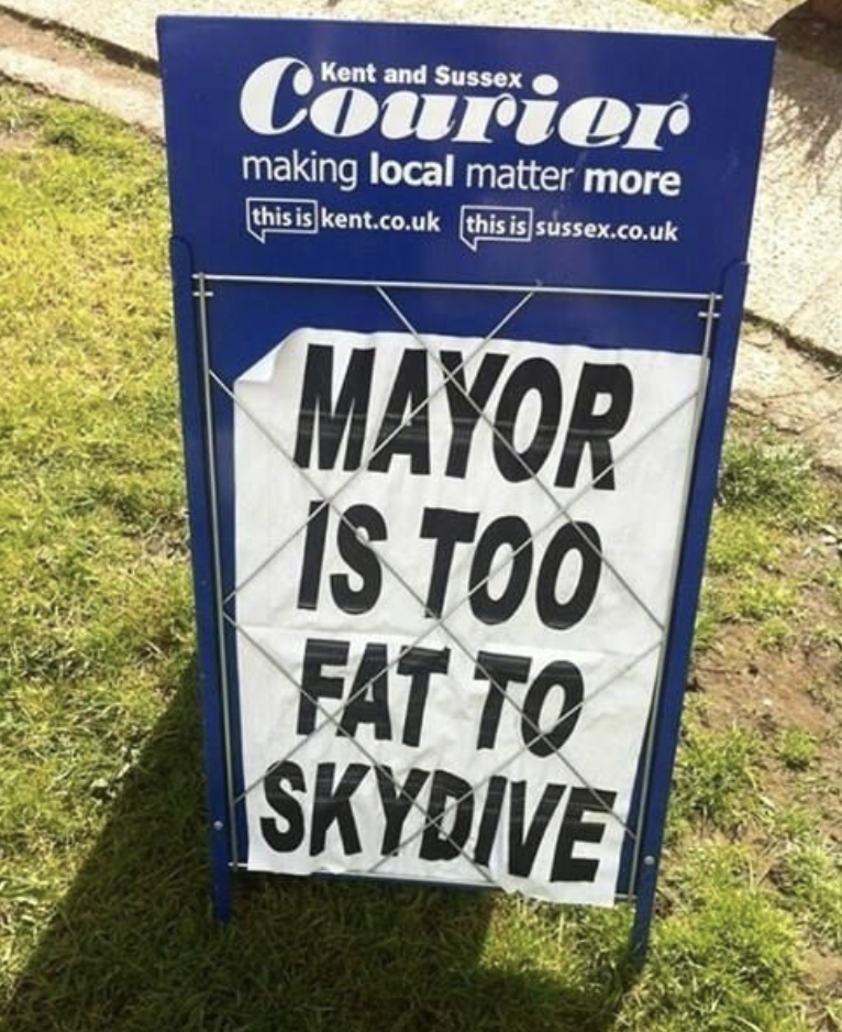 funny headline - Banner - Kent and Sussex Courior making local matter more this is kent.co.uk this is sussex.co.uk MAYOR IS TOO FAT TO SKYDIVE