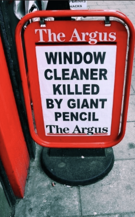 funny headline - Red - PDRINKS NACKS The Argus WINDOW CLEANER KILLED BY GIANT PENCIL The Argus