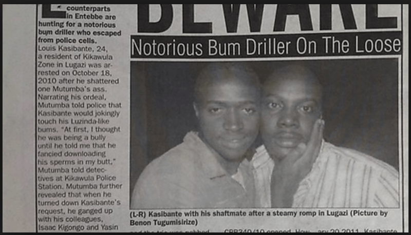 """funny headline - Newspaper - DLW Notorious Bum Driller On The Loose counterparts lin Entebbe are hunting for a notorious bum driller who escaped from police cells. Louis Kasibante, 24, a resident of Kikawula Zone in Lugazi was ar rested on October 18, 2010 after he shattered one Mutumba's ass Narrating his ordeal Mutumba told police that Kasibante would jokingly touch his Luzinda like bums. """"At first, I thought he was being a bully until he told me that he fancied downloading his sperms in my bu"""