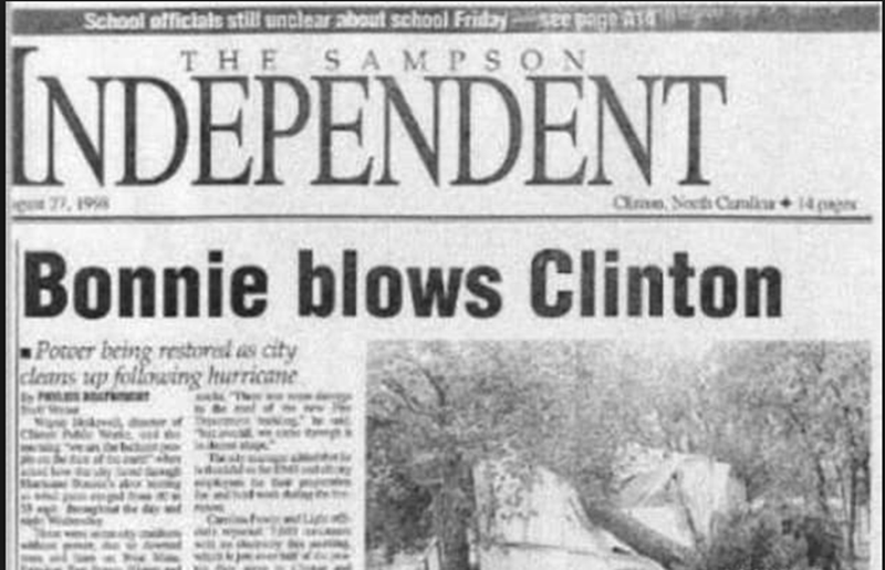 funny headline - Newspaper - School officials still unclear about school Friday THE SAMPSON NDEPENDENT Clre Socths Cundice 14pp 1998 Bonnie blows Clinton Power being restorl as city clears up following hurricane