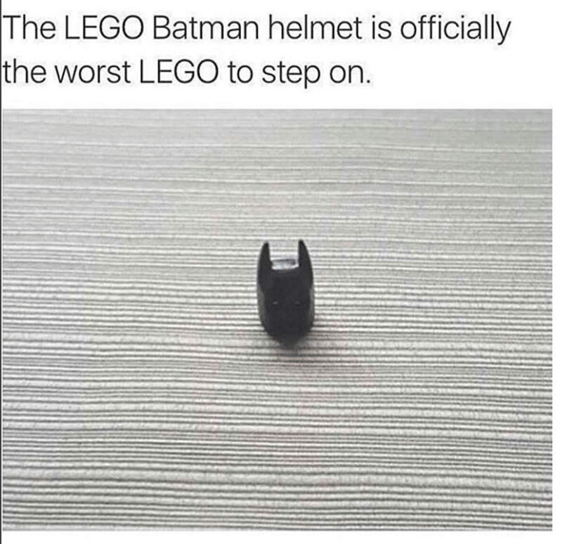 Funny meme of the most painful of all Lego pieces, the Batman helmet