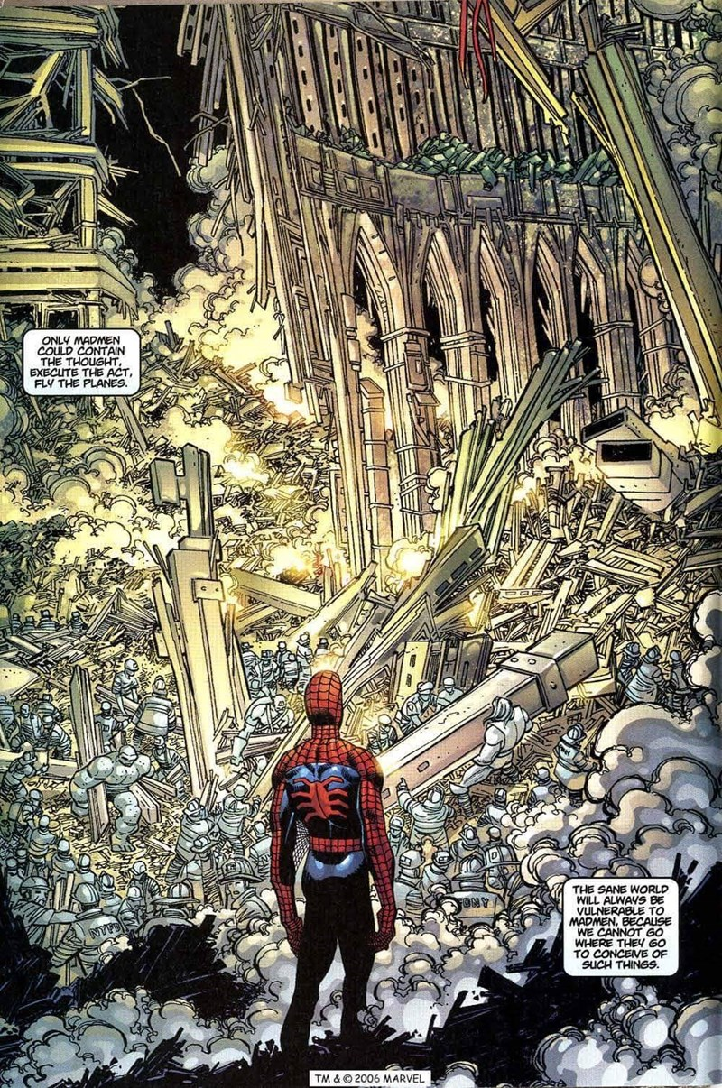 Fictional character - ONLY MADMEN COULD CONTAIN THE THOUGHT EXECUTE THE ACT, FLY THE PLANES. THE SANE WORLD WILL ALWAYS BE VULNERABLE TO MADMEN, BECALISE WE CANNOT G0 WHERE THEY G0 TO CONCEIVE OF SUCH THINGS ONY TM & ©2006 MARVEL