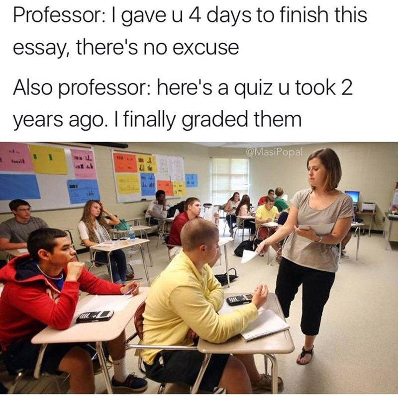 Funny meme about school and professors.