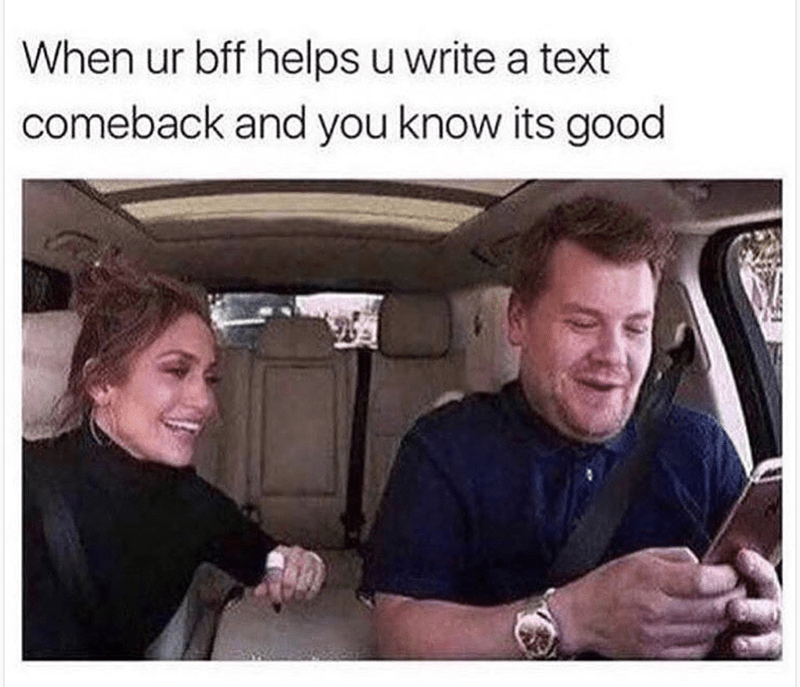 Motor vehicle - When ur bff helps u write a text comeback and you know its good