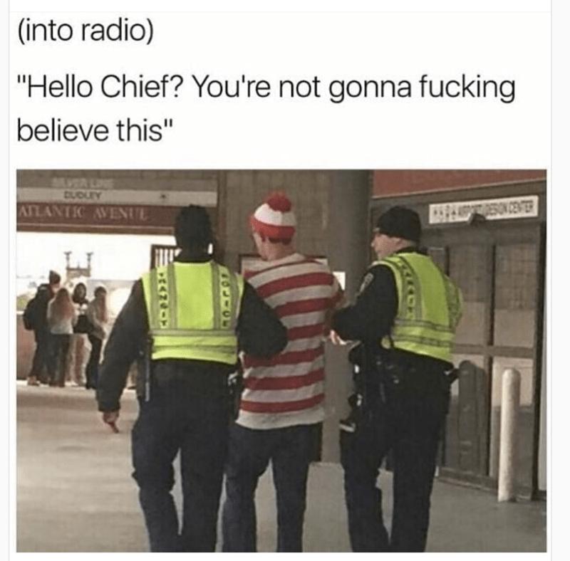 "Job - (into radio) ""Hello Chief? You're not gonna fucking believe this"" URLOU ATLANTIC AVENUE PESON CENT"
