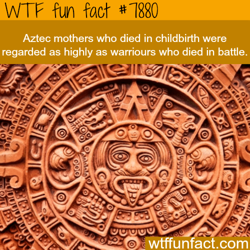 Carving - WTF fun fact # 1880 Aztec mothers who died in childbirth were regarded as highly as warriours who died in battle. OPLPRO wtffunfact.com 89 8888 JOO00000U