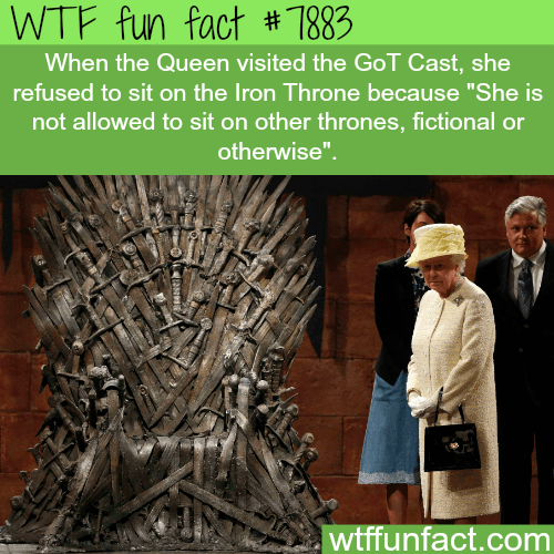 """Tree - WTF fun fact # 1883 When the Queen visited the GoT Cast, she refused to sit on the Iron Throne because """"She is not allowed to sit on other thrones, fictional or otherwise"""" wtffunfact.com"""