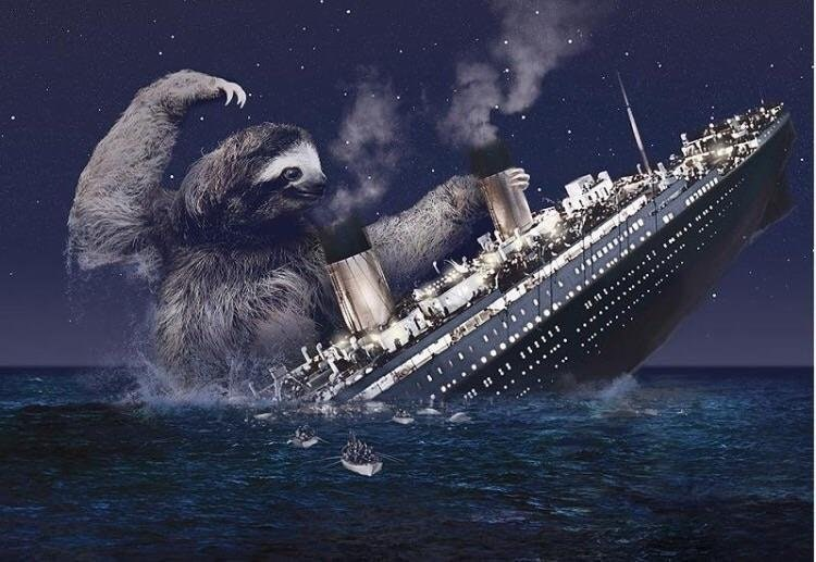 Funny photoshop of a sloth destroying the titanic, fake history.