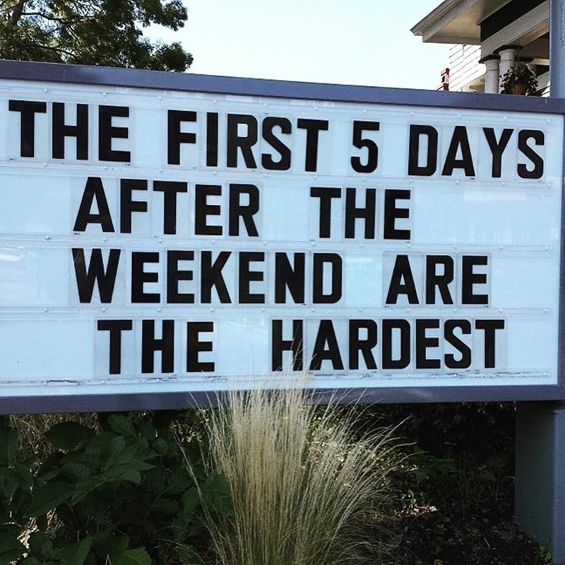 Funny meme about how hard the week is.
