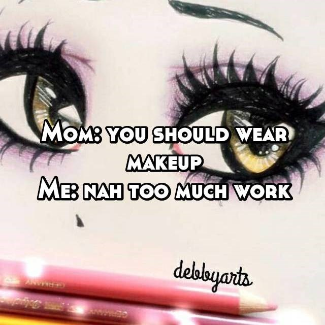 Eyelash - MOMB YOU SHOULD WEAR MAKEUP MEB NAH TOO MUCH WORK delobyarta ANE