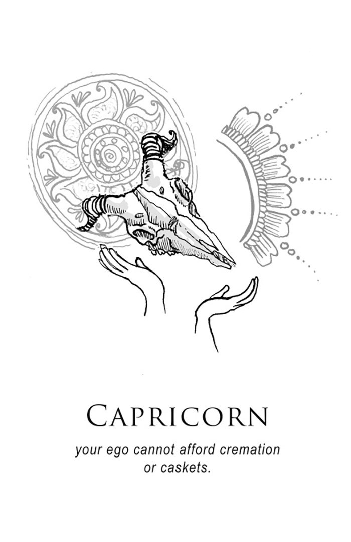 Line art - CAPRICORN your ego cannot afford cremation or caskets.