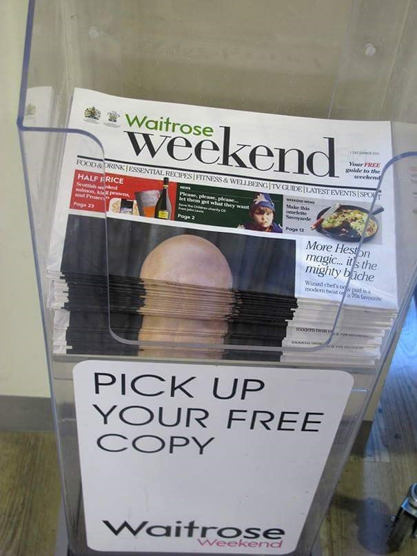 Waitrose weekend Your FREE guide to the eeelkend FOOD&DRINKIESSENTIAL RECIPES FTTNESS & WELLBENG TV GUIDELATESTEVENTS SPOT HALF FRICE Seottish sed saloo, kiR prinns and Prosece WEEKDN w Please, please, please let them get what they want eO chty C- Make this oelette Sivoyarde Poge 23 Poge 2 Page 12 More Heston magic... its the mighty biche Wazard chefs ne pud in a modern twist o s favourite woo Twt o PICK UP YOUR FREE COPY WaitrOse Weekend
