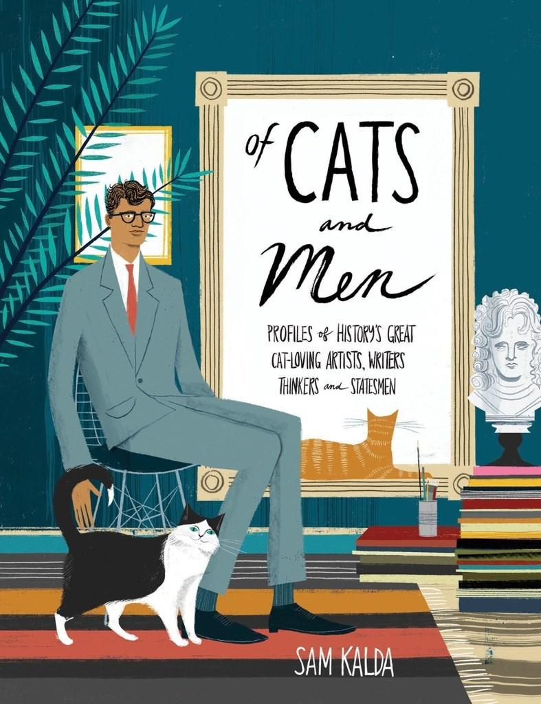 Cartoon - fCATS and Теn PROFILESHISTORYS GREAT CAT-LOVING ARTISTS, ARITERS THINKERS and STATESMEN SAM KALDA