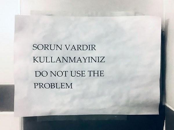 Text - SORUN VARDIR KULLANMAYINIZ DO NOT USE THE PROBLEM