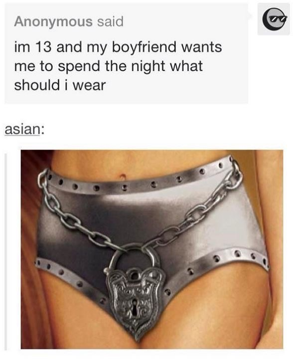 funny tumblr post im 13 and my boyfriend wants me to spend the night what should i wear asian: