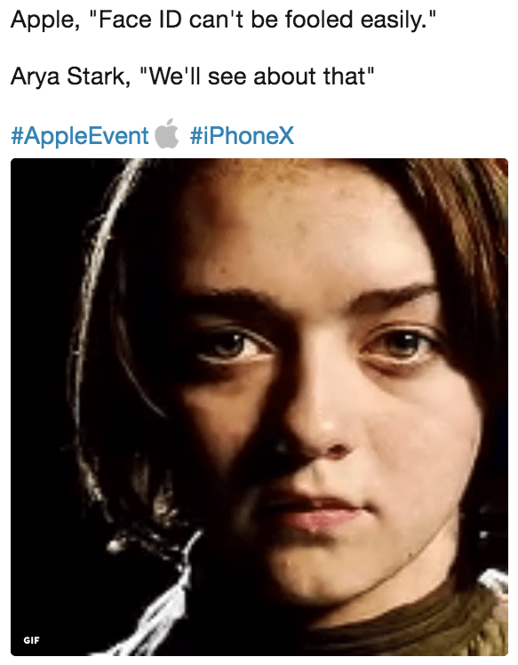 """Face - Apple, """"Face ID can't be fooled easily."""" Arya Stark, """"We'l see about that"""" #AppleEvent #iPhoneX GIF"""