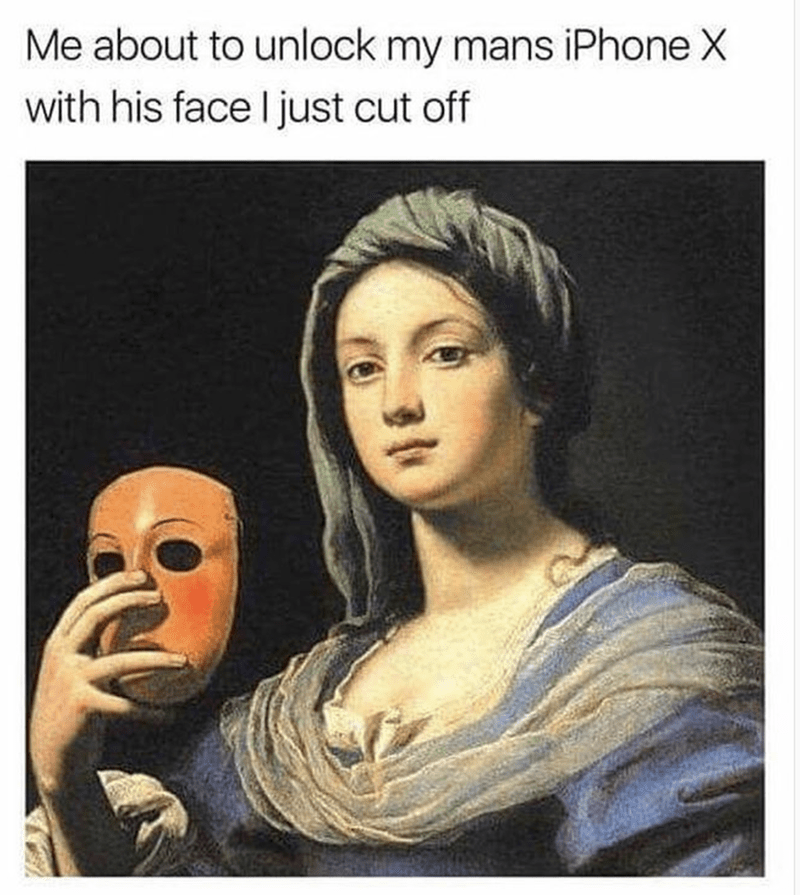 Funny meme about unlocking an iPhoneX with his face after you cut it off.