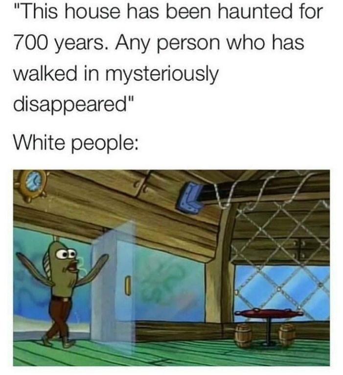 Funny meme about white people doing stupid things, spongebob squarepants screenshot.