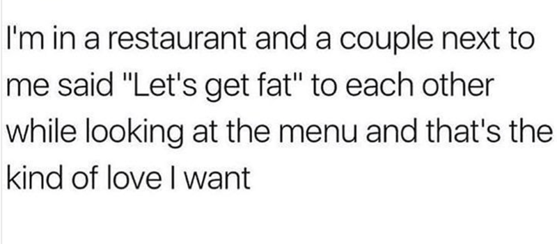 Weekend meme about true love being getting fat together