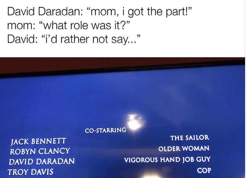 Weekend meme about an actor getting an embarrassing part