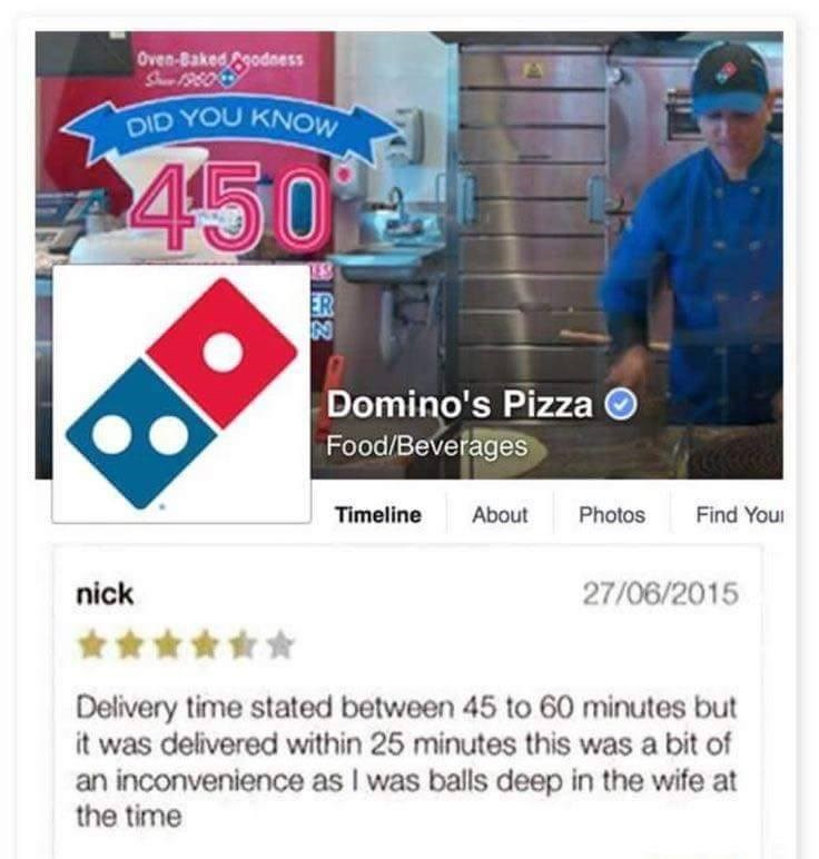 Weekend meme about Domino's Pizza review by guy who got his delivery too early