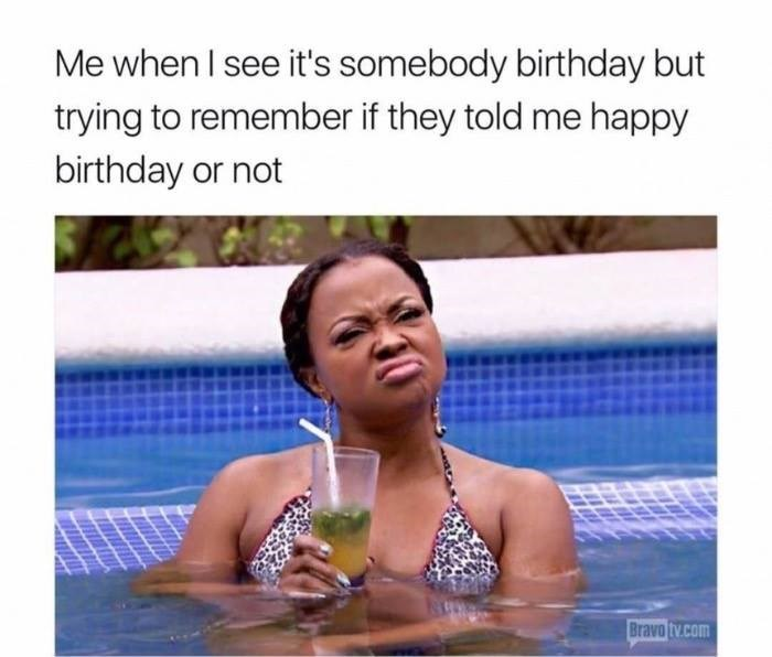 "Weekend meme about considering telling someone ""happy birthday"" with pic of woman in pool holding cocktail scrunching her face in thought"