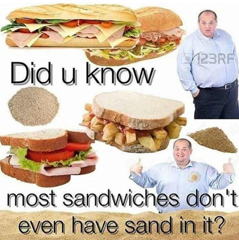 Funny meme about sandwiches.
