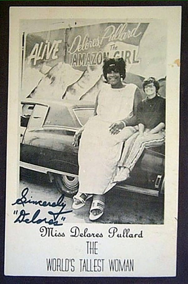 tallest women - Photograph - VEOia Pllad e AMAZOCARL The Sincedly Miss Delores Pullard THE WORLD'S TALLEST WOMAN