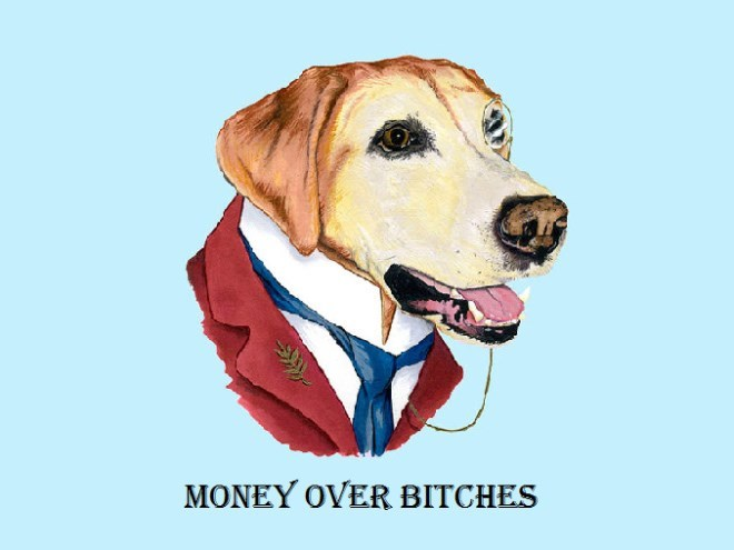 Dog - MONEY OVER BITCHES
