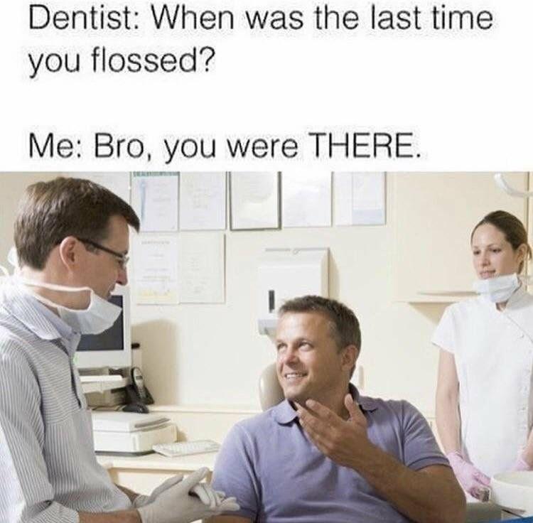dentist Memes - 9076536064