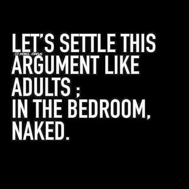 Font - LET'S SETTLE THIS ARGUMENT LIKE ADULTS IN THE BEDROOM, NAKED. @REBEL CRCUS