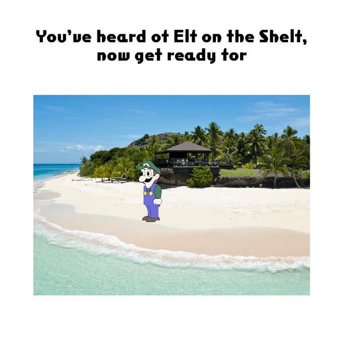 Text - You'ue heard ot Elt on the Shelt, now get ready tor