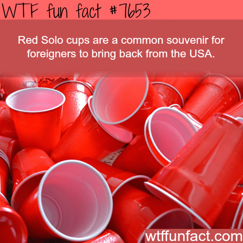 Red - WTF fun fact #T653 Red Solo cups are a common souvenir for foreigners to bring back from the USA. wtffunfact.com