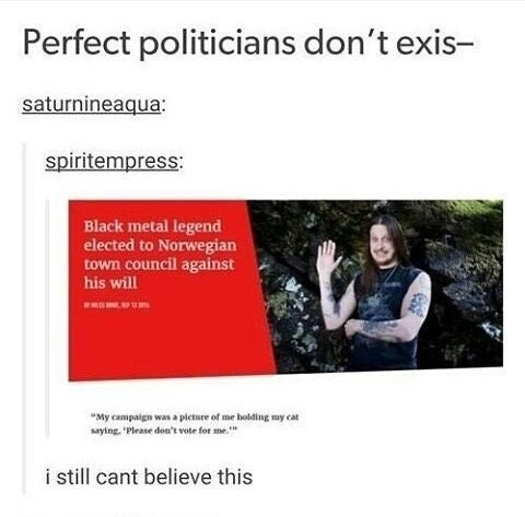 Funny meme about metalhead elected into office against his will in Norway.