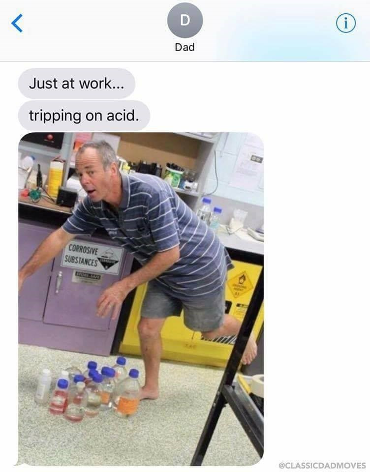 Funny meme about dad joke about tripping on acid.