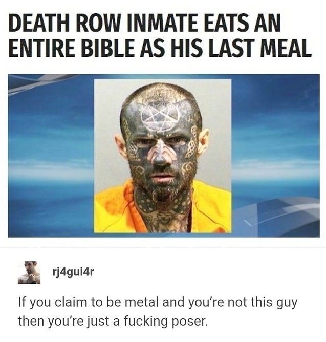 Funny meme about death row inmate who eats bible as last meal.