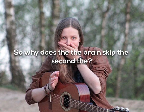 Guitar - Sowhy does the the brain skip the second the?