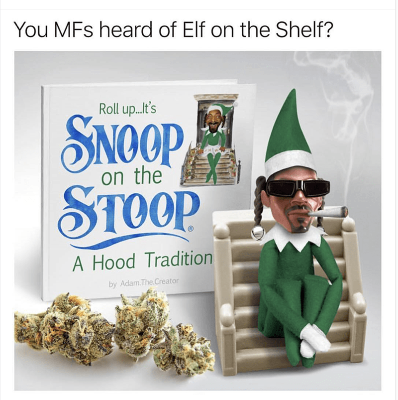 You've heard of Elf on the Shelf, not get ready for Snoop on the stoop
