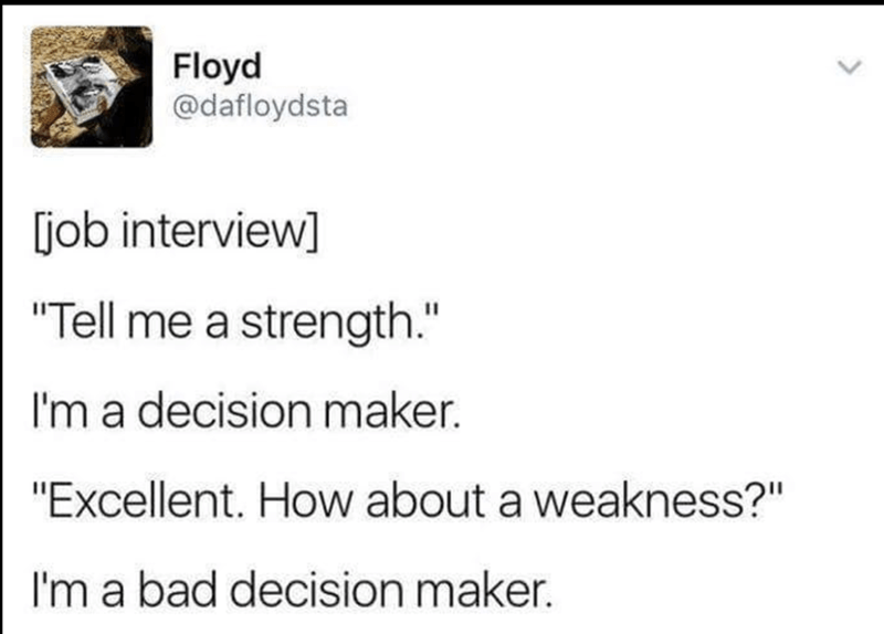Funny meme tweet of job interview strength and weakness