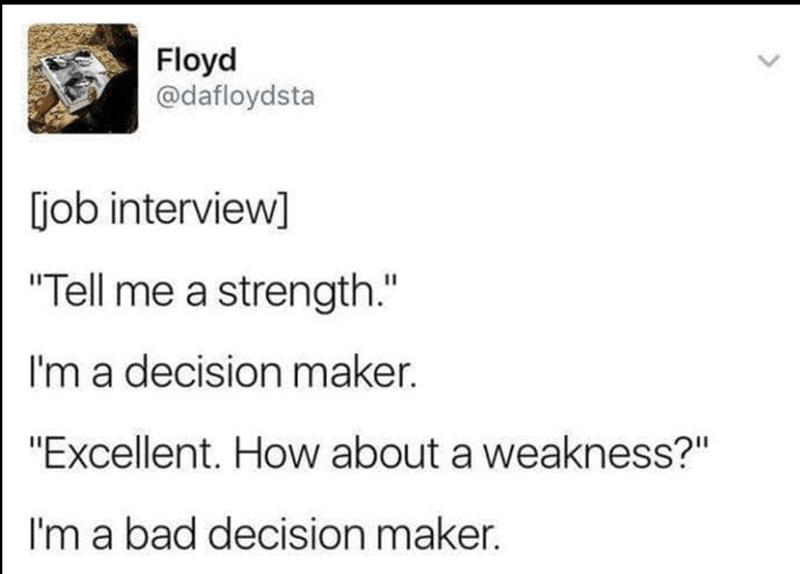 Funny meme tweet of job interview strength and weakness