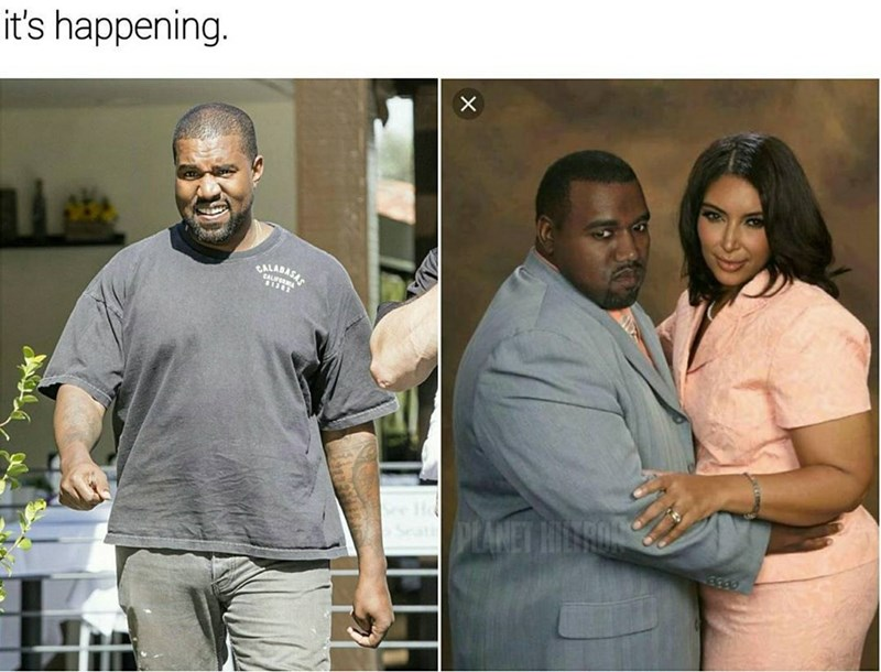 Funny meme about kanye and kim getting fat.