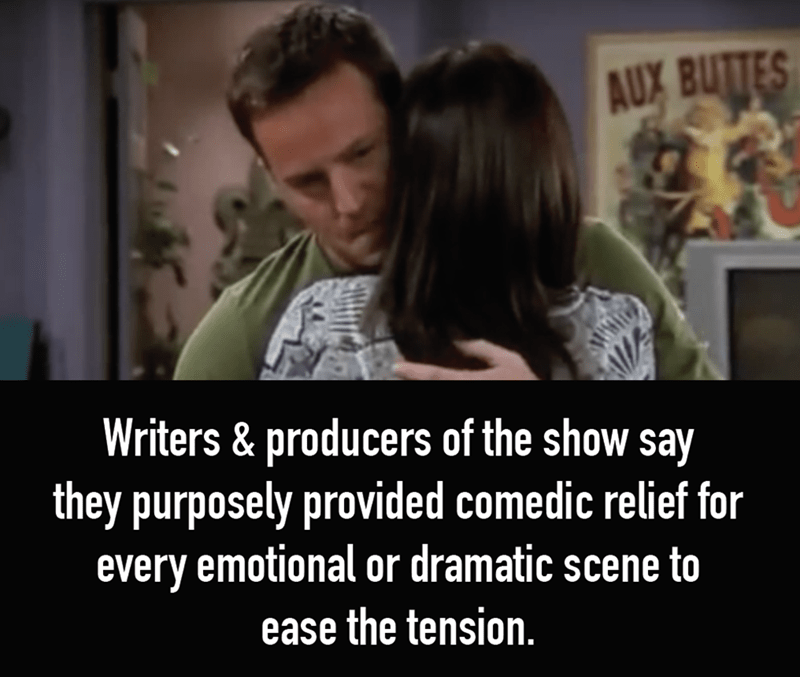 Text - AUX BUTTES WM Writers & producers of the show say WE they purposely provided comedic relief for every emotional or dramatic scene to ease the tension.